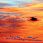 Widening Embrace (2011)